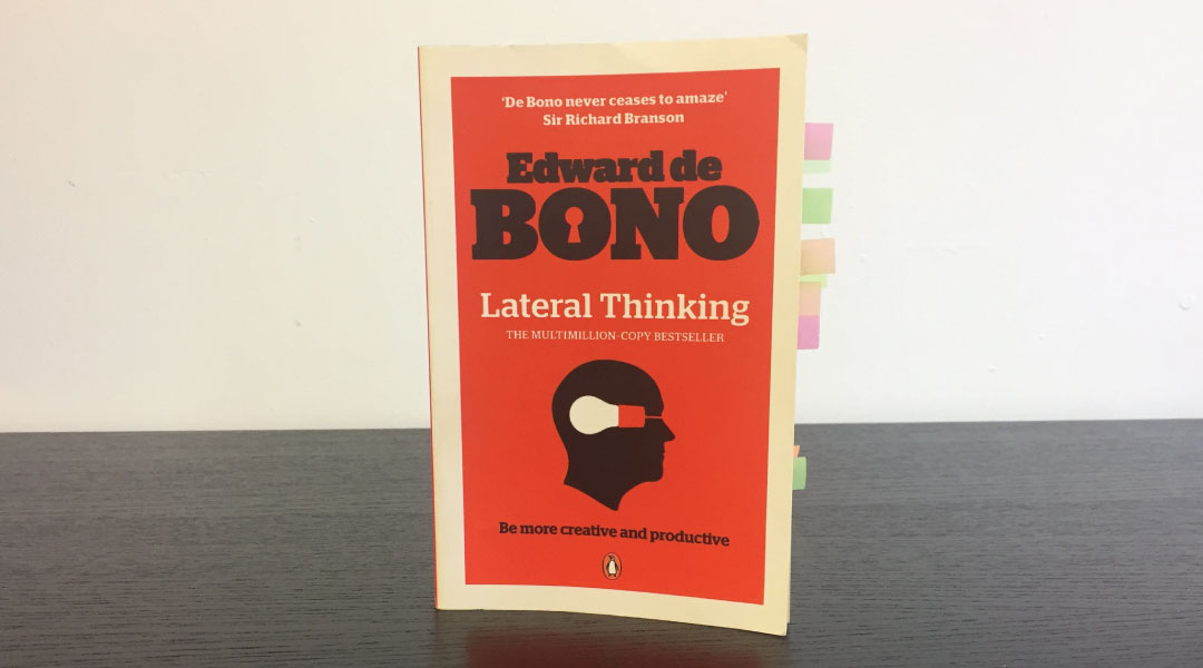 Lateral Thinking by Edward de Bono